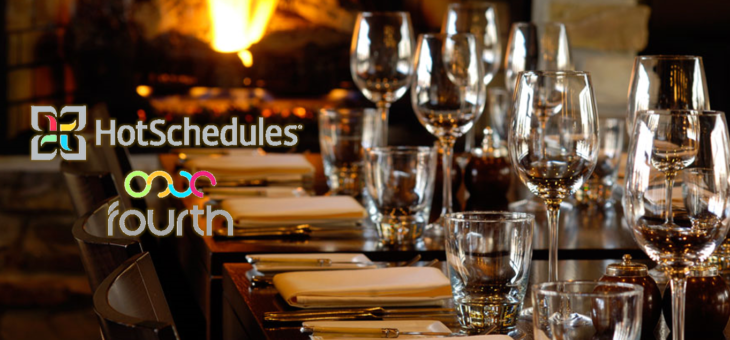 Fourth and Hotschedules Merged Together to Become World's Leading Provider of Restaurant and Hospitality Management Technology Solutions